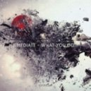 Mediate - What You Do (Jade Blue Remix)