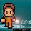 DJ YUCSON - The Escapists (ReWork Edition)