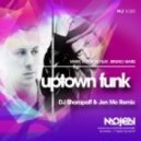Mark Ronson feat. Bruno Mars - Uptown Funk  (DJ Sharapoff & Jen Mo Remix) (DJ Sharapoff & Jen Mo Remix)