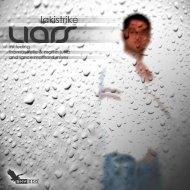LakiStrike - Liars (Original Mix)