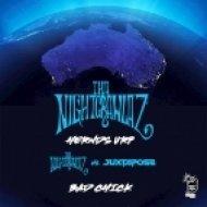 Tha Nightcrawlaz, Juxtapose - Bad Chick (Original mix)