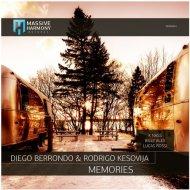 Diego Berrondo, Rodrigo Kesovi - Memories (K Nass Remix)
