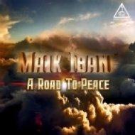 Maik Ibane - A Road To Peace (Original Mix)