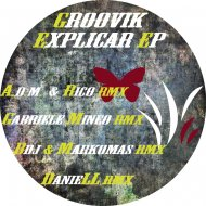 Groovik - Explicar (Gabriele Mineo Remix)