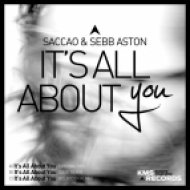 Saccao & Sebb Aston - It\'s All About You (Volkoder Remix)
