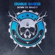 Charlie Darker  - Down To What!? (Original mix)