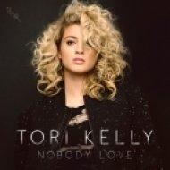 Tori Kelly - Nobody Love (Original mix)