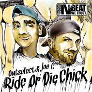 Outselect & Joe C - Ride or Die Chick (Original mix)