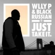 Wlly P & Black Russian - Just Take It (Original Mix)