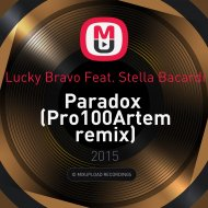 Lucky Bravo Feat. Stella Bacardi - Paradox  (Pro100Artem remix) ((Pro100Artem remix) )