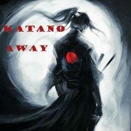 Katano - Away (Original mix)