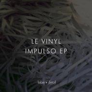 Le Vinyl - Rumble (Original Mix)