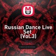 Fabio Salvati - Russian Dance Live Set (Vol.3)
