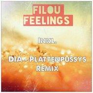 Filou - Feelings (DIA-Plattenpussys Remix)