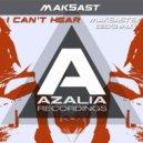 Mak5ast - I Can\'t Hear (Vitaliy Black, Air8)
