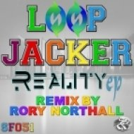 Loop Jacker - Reality (Original Mix)