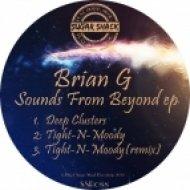 Brian G - Deep Clusters (Original Mix)