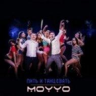 MOYYO - Пить И Танцевать (DJ SERGEY BOX MashUp)