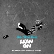 Major Lazer x DJ SNAKE - Lean On (Aero Chord Remix)