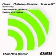 Haze-M, Gabe, Saccao - Hades\' Grave (Dakar Carvalho Remix)