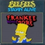 Bee Gees - Stayin Alive (Frankee More Remix)
