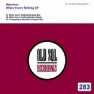 Maentrao - When You\'re Smiling (Original mix)
