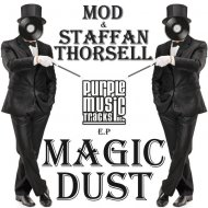 MOD & Staffan Thorsell - Magic Dust (Original Mix)