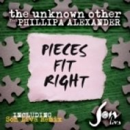 Unknown Other, Phillipa Alexander - Pieces Fit Right (Son Liva Remix)