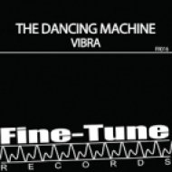 The Dancing Machine - Vibra (Argento Remix)