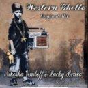Nikosha Viniloff & Lucky Bravo - Western Ghetto (Original Mix)
