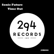 Sonic Future - Time Out (Original Mix)