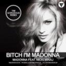 Madonna Feat. Nicki Minaj - Bitch I\'m Madonna (Tim Gorgeous Radio Mix)