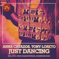 Anna Cavazos, Tony Loreto - Just Dancing (Luyo Ogun Afro Tech Mix)