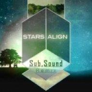 Mike Tompkins  - Stars Align (Sub.Sound Remix)