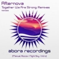 Afternova - Together We Are Strong (Manuel Rocca Remix)