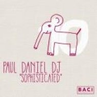 Paul Daniel DJ - Sophisticated (Original Mix)