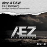 Airon & D&W - Di (Abandoned Rainbow Remix)