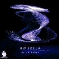 Ambrela - Blind Dance (Futur-E Remix)