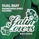 Dual Beat - Mamboseralimbo (Original Mix)