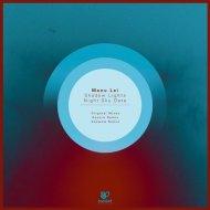 Manu Lei - Shadow Lights (Original Mix)