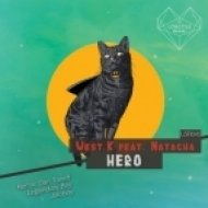 West.K feat. Natacha - Hero (Legendary Boy Remix)