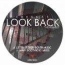 Emeskay - Look Back (A Lister Remix)