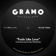 Gramophonedzie feat. Maat Bandy - Feels Like Love (Original Mix)