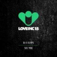 DJ E-Clyps - See You (Original Mix)