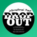 Drop Out City Rockers  - International Track (Bobby C Sound TV Edit)
