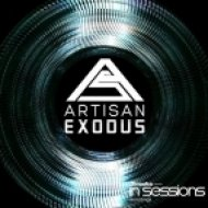 Artisan - Exodus (Original Mix)