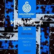 Michael A - Slow (Tech D Remix)