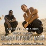 Akon feat. Ludacris vs. Sonny Banks - Drop Down (Sergey Kutsuev Mash)