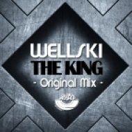 Wellski - The King  (Original mix) (Original mix )