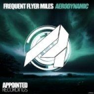 Frequent Flyer Miles - Aerodynamic (Original Mix)